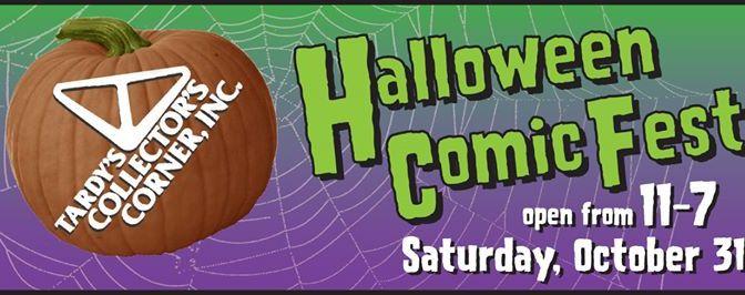 Tardy's Halloween Comic Fest!