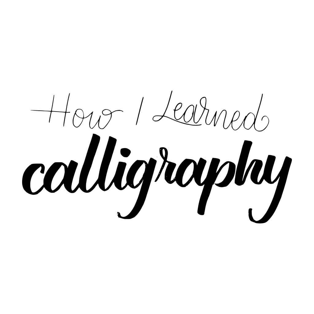 How I learned calligraphy