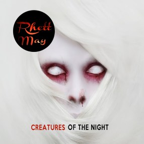 Creatures of the Night.Album-Cover-Artwork..Rhett May