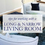 Working with a Long and Narrow Living Room