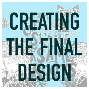 07-creating-the-final-design