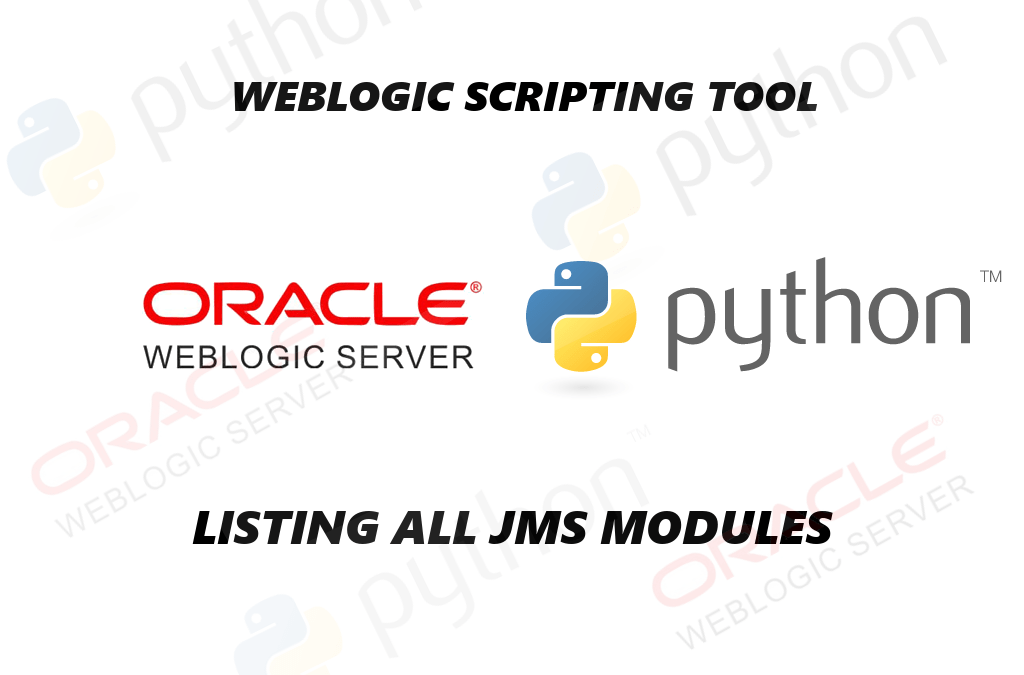 List all JMS Modules in weblogic with WLST