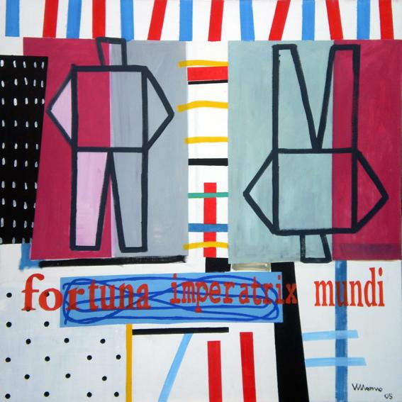 donde habitan los hombres que no miran atrás Fortuna Imperatrix Mundi. Óleo lienzo, 150 x 150 cm. 2005