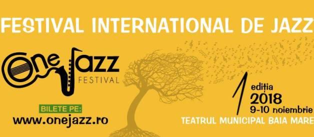 Lucruri faine la Maramu' : Festivalul One Jazz Baia Mare