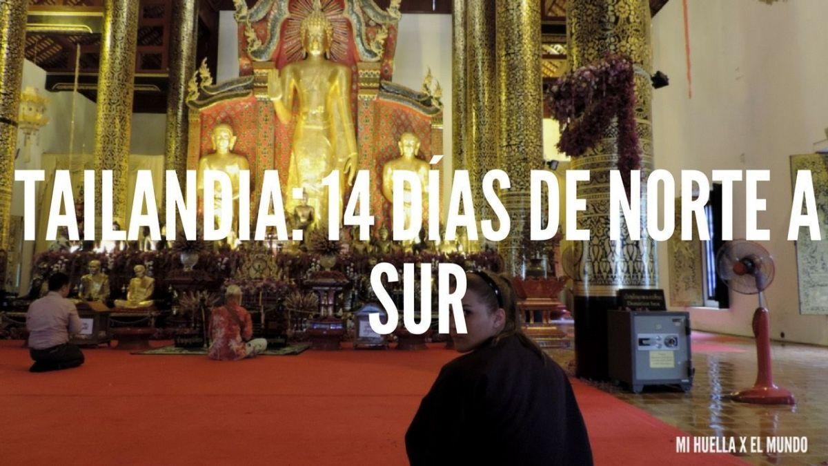 TAILANDIA: 14 DÍAS DE NORTE A SUR