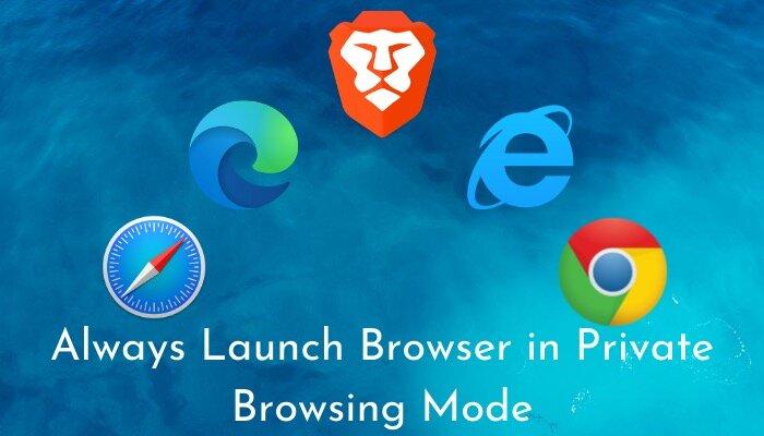 Как всегда запускать любой веб-браузер в режиме приватного просмотра / инкогнито