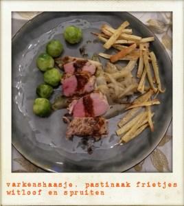 varkenshaasje | pastinaakfrietjes | witloof | spruitjes