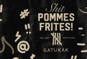 Shit, Pommes Frites!