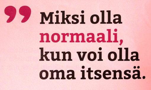 Miksi olla normaali