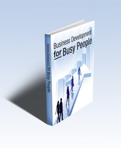 Business Development For Busy People