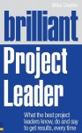 Brilliant Project Leader by Mike Clayton