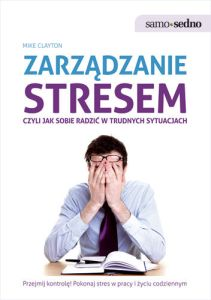 Brilliant Stress Management by Mike Clayton - Polish edition