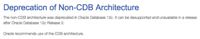 Non-CDB architecture still exists in Oracle Database 12.2.