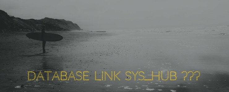 Where does the database link SYS_HUB come from?