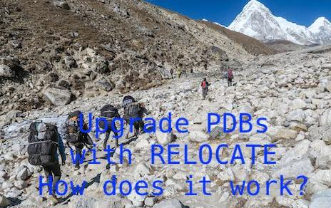 Upgrade PDBs with RELOCATE - How does it work?