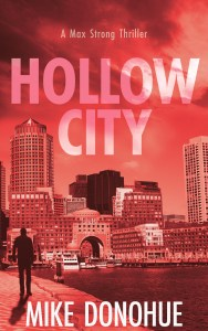 hollow city - max strong thriller #3 by mike donohue