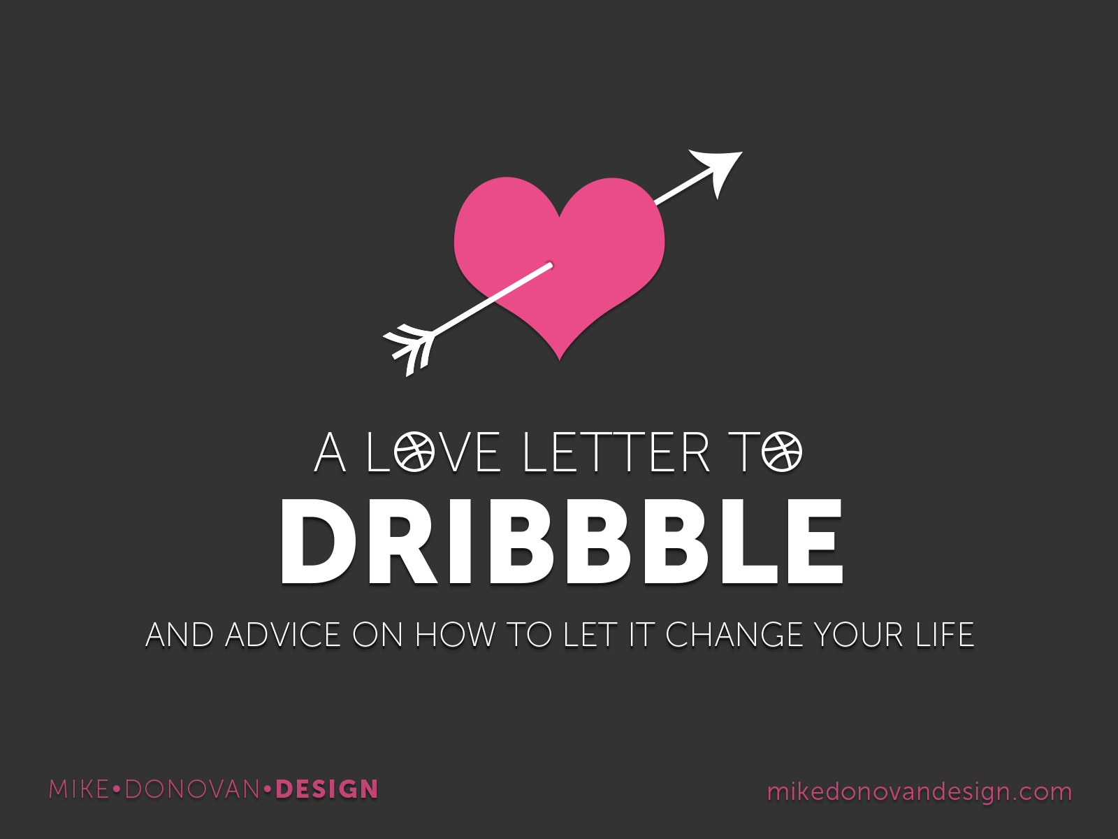 A Love Letter to Dribbble