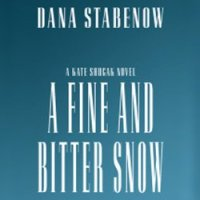 """A Fine And Bitter Snow - Kate Shugak #12"" by Dana Stabenow  - good to see Kate back in the Park"
