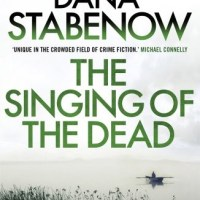 """The Singing Of The Dead - Kate Shugak #11"" by Dana Stabenow - my least favourite Kate Shugak so far"