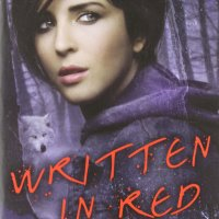 """Written in Red - The Others #1"" by Anne Bishop - original, exciting, emotionally-driven alternative reality"