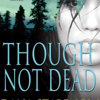 """Though Not Dead - Kate Shugak #18"" by Dana Stabenow - Old Sam sends Kate on a treasure hunt"
