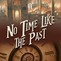 """No Time Like The Past - The Chronicles of St Mary's, Book 5"" by Jodi Taylor"
