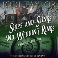 """Ships and Stings and Wedding Rings - a St Mary's Seasonal Short Story"" by Jodi Taylor - this made me grin and it's an excellent ""sampler"" of the St. Mary's Chronicles"