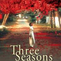 """Three Seasons"" or ""Ba Mùa"" by Tony Bui a beautiful movie about unpleasant things"