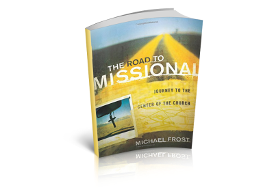 The Road to Missional: Journey to the Center of the Church (2011)