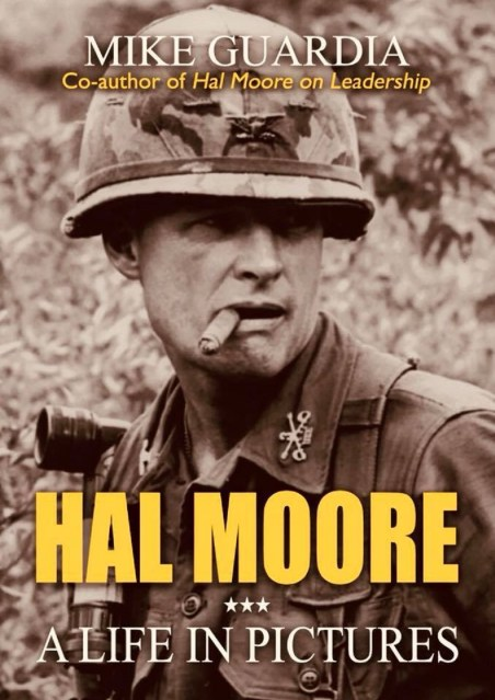 Hal Moore - A Life in Pictures