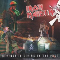 REVIEW:  Iron Maiden - Revenge Is Living In the Past (2006 live bootleg CD)
