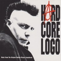 REVIEW:  Hard Core Logo - Soundtrack (1998)