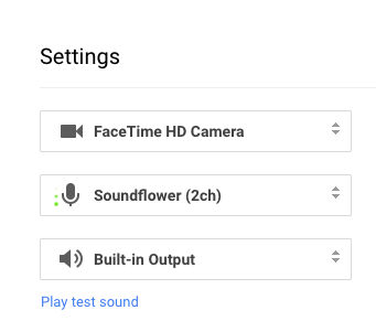 Using SoundFlower with Google Hangouts - Mike Lynch