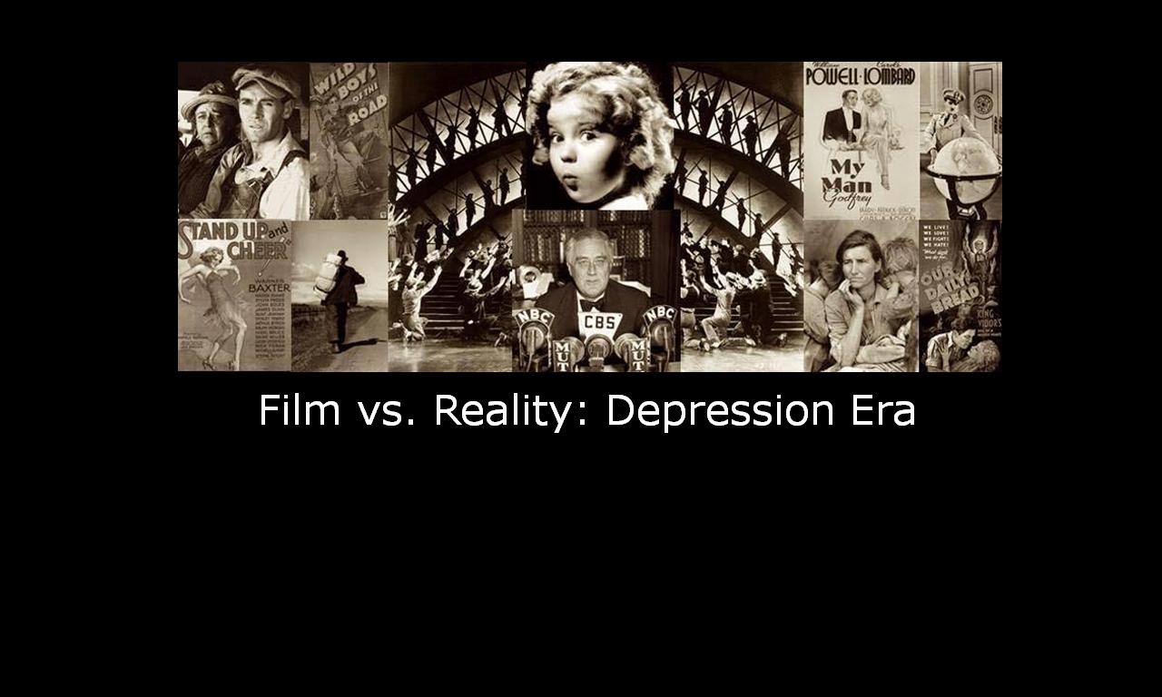 FilmvsRealityDepressionEra