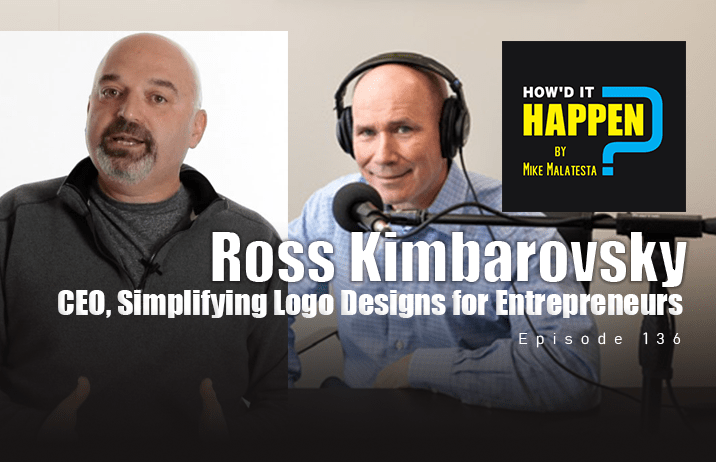 Ross Kimbarovsky, CEO, Simplifying Logo Designs for Entrepreneurs - Episode 136