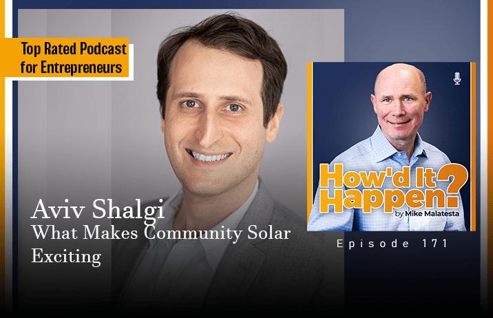 Aviv Shalgi, What Makes Community Solar Exciting