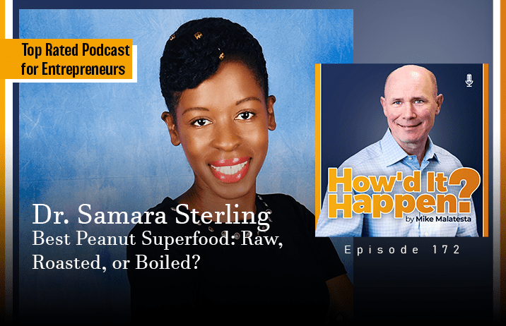 Dr. Samara Sterling, Best Peanut Superfood, Raw, Roasted, or Boiled