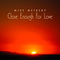 Close Enough For Love CD