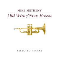 Old Wine / New Bossa