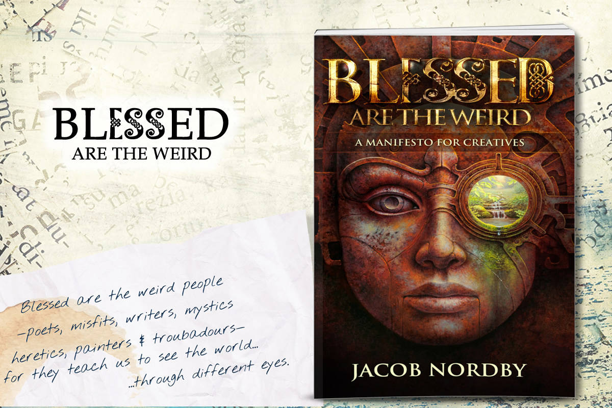 Blessed are the weird jacob nordby mike morrell fandeluxe Choice Image
