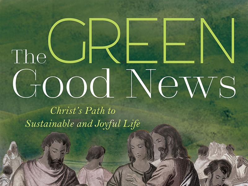 The Green Good News