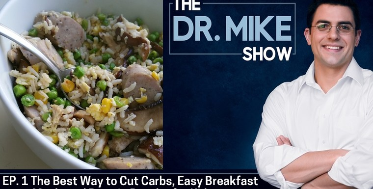 EP001 – The Best Way to Cut Carbs, Easy Breakfast Meals, and Protein Powder for Kids