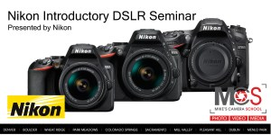 Nikon DSLR introductory seminar @ Mike's Camera, Co. Springs