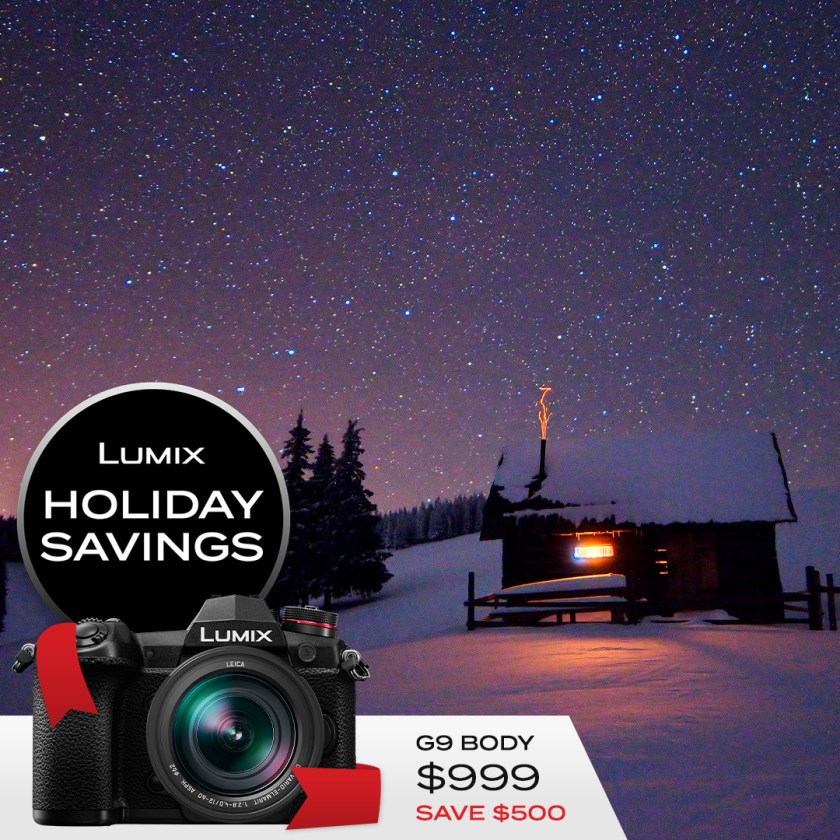 Lumix G9 body only $999 Save $600