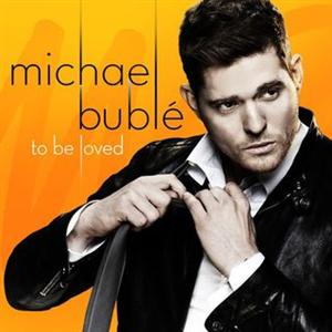 michael-buble-To-Be-Loved-2013