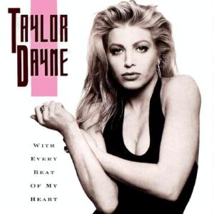 taylor_dayne-with_every_beat_of_my_heart