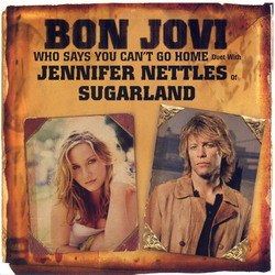 Who Says You Can't Go Home Bon Jovi