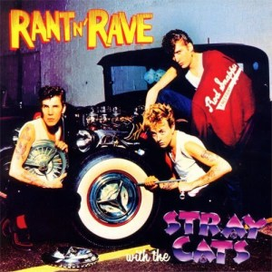 Stray Cats Rant n Rave