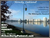 MIKEs DAILY PODCAST 8-27-15 Oakland Lake Merritt