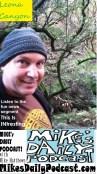 MIKEs DAILY PODCAST 1009 Leona Canyon Oakland